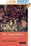 The Inquisition: A Global History 147...