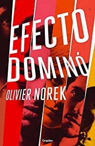 Efecto dominó par Olivier Norek