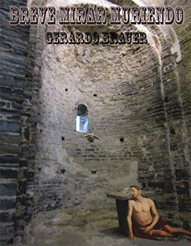 Breve mirar muriendo (PoeGnosis nº 2) por Gerardo Brauer