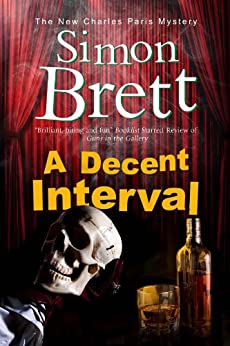 Decent Interval (A Charles Paris Mystery Book 18) by [Brett, Simon]