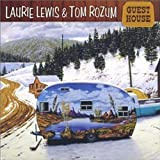Songtexte von Laurie Lewis and Tom Rozum - Guest House