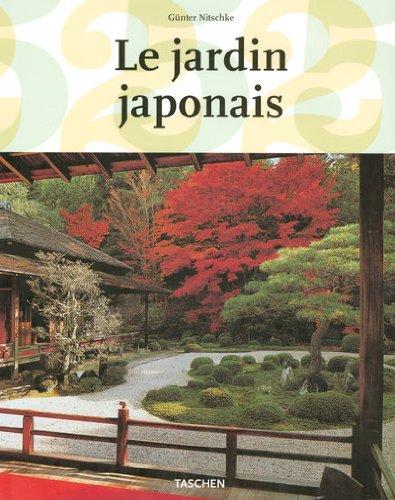 Le jardin japonais : Angle droit et forme naturelle par Günter Nitschke