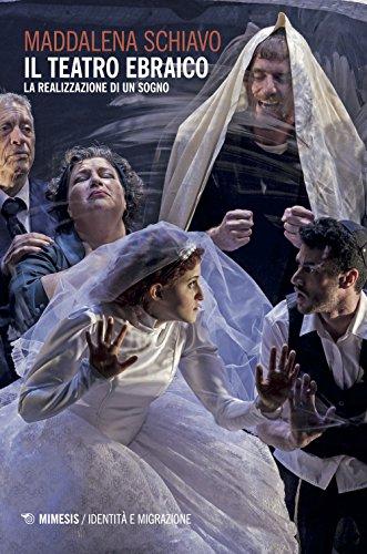 Il teatro ebraico. La realizzazione di un sogno