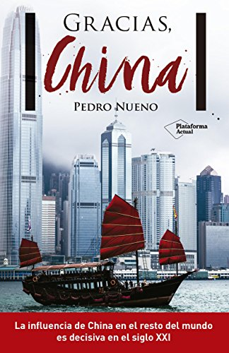 Descargar Libro Gracias, China de Pedro Nueno