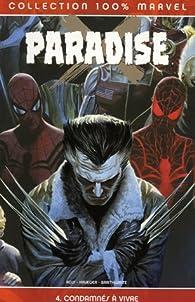 Paradise, tome 4 : Condamnés à vivre par Jim Krueger