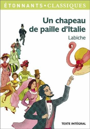 Un chapeau de paille d'Italie par Eugene Labiche