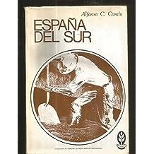ESPAÑA DEL SUR. ASPECTOS ECONOMICOS Y SOCIALES DEL DESARROLLO INDUSTRIAL DE ANDALUCIA