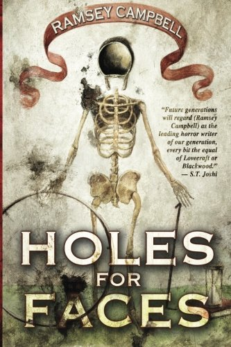 Holes for Faces by Ramsey Campbell (2013-05-13)