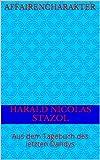Affairencharakter: Aus dem Tagebuch des letzten Dandys (German Edition)