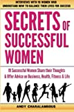 Secrets Of Successful Women: 19 Women Share their Thoughts on Business, Health, Fitness & Life