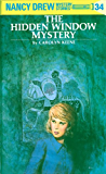 Nancy Drew 34: The Hidden Window Mystery (Nancy Drew Mysteries)