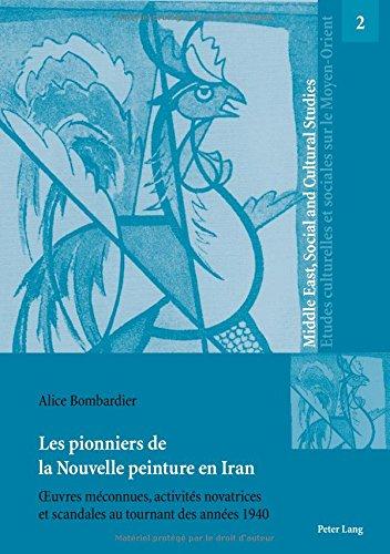 les-pionniers-de-la-nouvelle-peinture-en-iran-oeuvres-meconnues-activites-novatrices-et-scandales-au