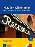Herzlich willkommen: Deutsch in Restaurant und Tourismus. Lehr- und Arbeitsbuch mit 3 Audio-CDs