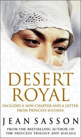 Desert Royal: Princess 3 by Sasson, Jean (2004) Mass Market Paperback
