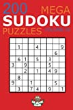 Mega Sudoku: 200 Easy to Very Hard Sudoku Puzzles Volume 3: HUGE BOOK of Easy, Medium, Hard & Very Hard Sudoku Puzzles (Big Sudoku Book)