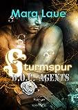 Sturmspur (D.O.C. - Agents 3)