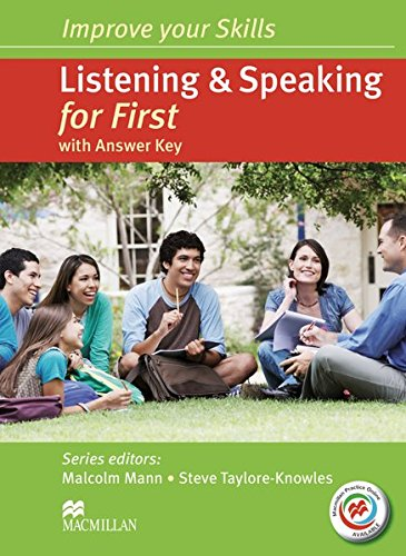 Improve your Skills: Listening & Speaking for First (FCE). Student's Book with MPO, Key and 2 Audio-CDs por Malcolm Mann