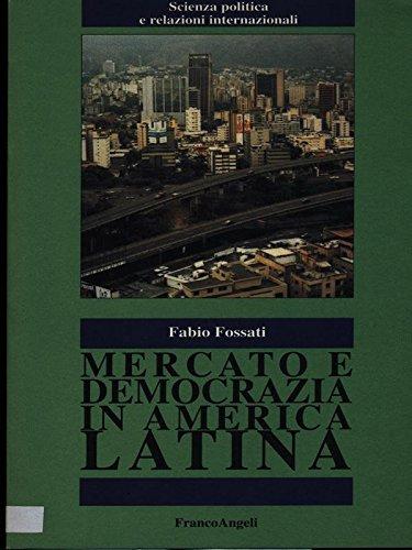Mercato e democrazia in America latina