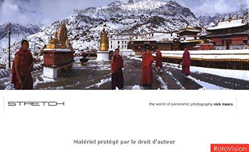 Stretch: The World of Panoramic Photogra...