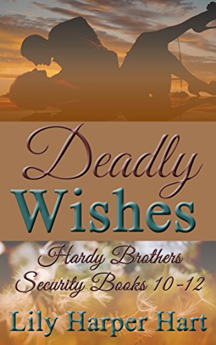 deadly-wishes-hardy-brothers-security-books-10-12-english-edition