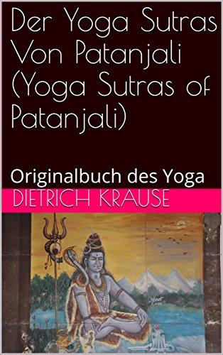Der Yoga Sutras Von Patanjali (Yoga Sutras of Patanjali ...