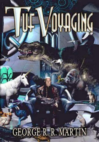 Tuf Voyaging by George R. R. Martin (2003-08-02)