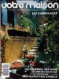 VOTRE MAISON [No 249] du 01/08/1989 - LES CARRELAGES - LES CHAMBRES - DECORS DE COQUILLAGE - AMENAGEMENT DES COMBLES....