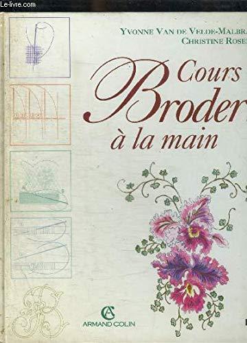 COURS DE BRODERIE A LA MAIN par YVONNE VAN DE VELDE MALBRAN