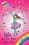 The Showtime Fairies: 104: Isla the Ice Star Fairy (Rainbow Magic)