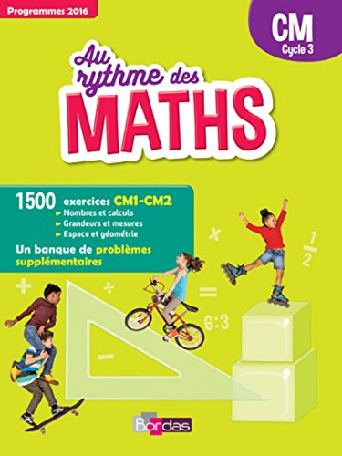 Au Rythme des Maths CM, cycle 3