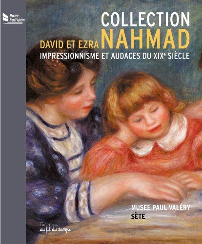 Collection NAHMAD - Impressionnisme et a...