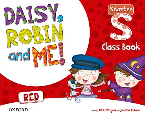 Daisy, Robin & Me Starter Red Class Book Pack (Daisy, Robin and Me!) - 9780194807166