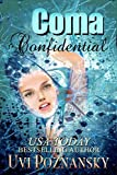 Coma Confidential (Ash Suspense Thrillers with a Dash of Romance Book 1) by Uvi Poznansky