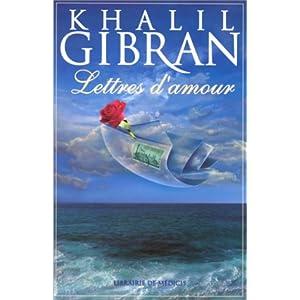 Lettres d'amour de Khalil Gibran