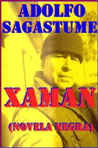 Xaman (Catalan Edition) por Adolfo Sagastume