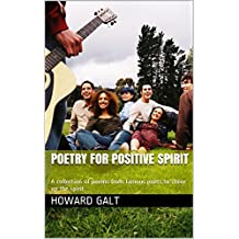 Poetry for Positive Spirit: A collection of poems from famous poets to cheer up the spirit (English Edition)