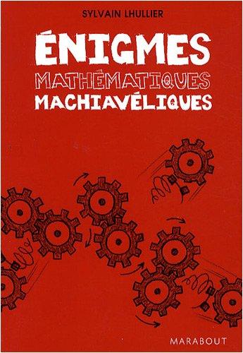 Enigmes mathématiques machiavéliques