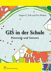 GIS in der Schule: Potenziale und Grenzen