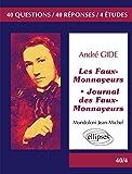 André Gide Les Faux Monnayeurs Journal des Faux-Monnayeurs Bac 2017 Terminale Litterraire