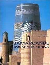 Samarcande, Boukhara, Khiva