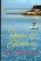 The Days of Summer (Large Print) [Gebundene Ausgabe] by Jill Barnett