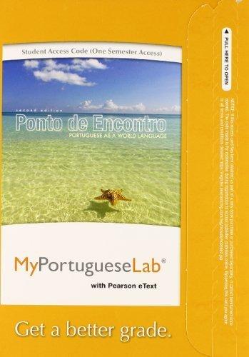 MyPortugueseLab with Pearson eText -- Access Card -- for Ponto de Encontro: Portuguese as a World Language (one semester access) (2nd Edition) by Clemence de Jouet-Pastre (2013-06-15)