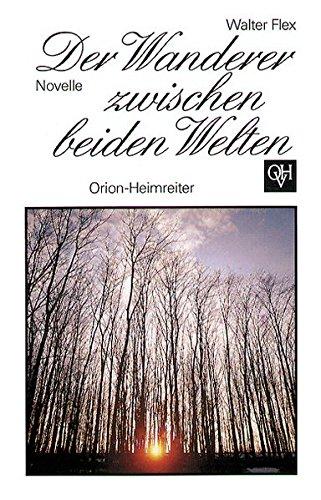 Preisvergleich Produktbild Der Wanderer zwischen beiden Welten: Novelle. Jubiläumsausgabe zum 100. Geburtstag in Großdruckschrift (Orion-Heimreiter-Bibliothek)