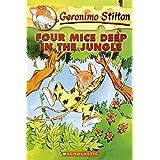 Four Mice Deep in the Jungle: 5: 05 (Geronimo Stilton)