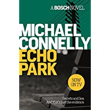 Echo Park (Harry Bosch Book 12)