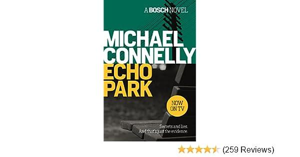 Echo park harry bosch series book 12 array echo park harry bosch book 12 ebook michael connelly amazon co rh amazon co fandeluxe Image collections