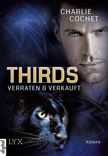 THIRDS - Verraten & Verkauft (Thirds-Serie 1) -