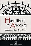 HAAMITLAND MEI ARZGEBIRG - arrangiert für Liederbuch [Noten / Sheetmusic]