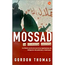 Mossad: La Historia Secreta / Gideon's Spies
