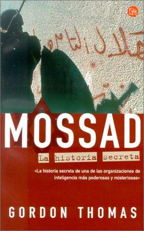 Mossad. La Historia Secreta